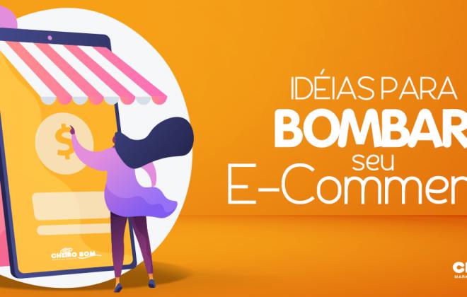 E-commerce - Ideias para bombar a sua Loja Virtual